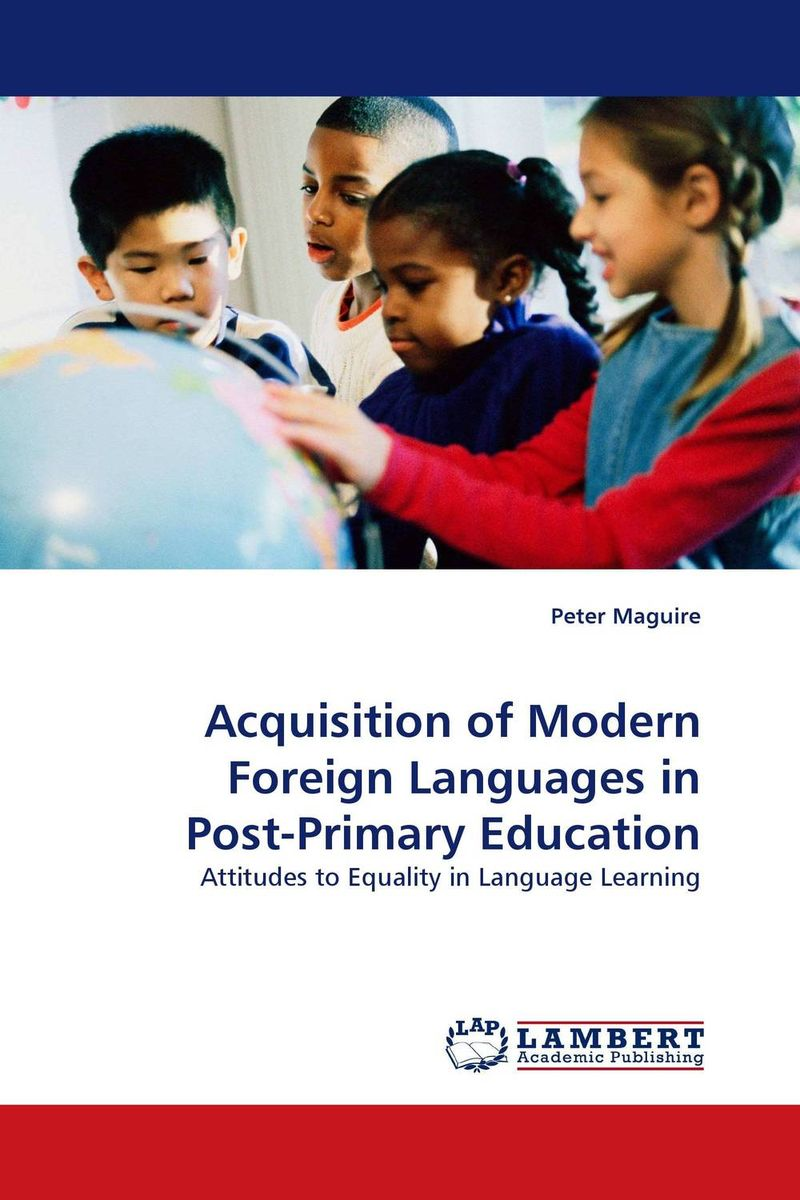 Acquisition of Modern Foreign Languages in Post-Primary Education indigenous languages in the secondary curriculum in bangladesh