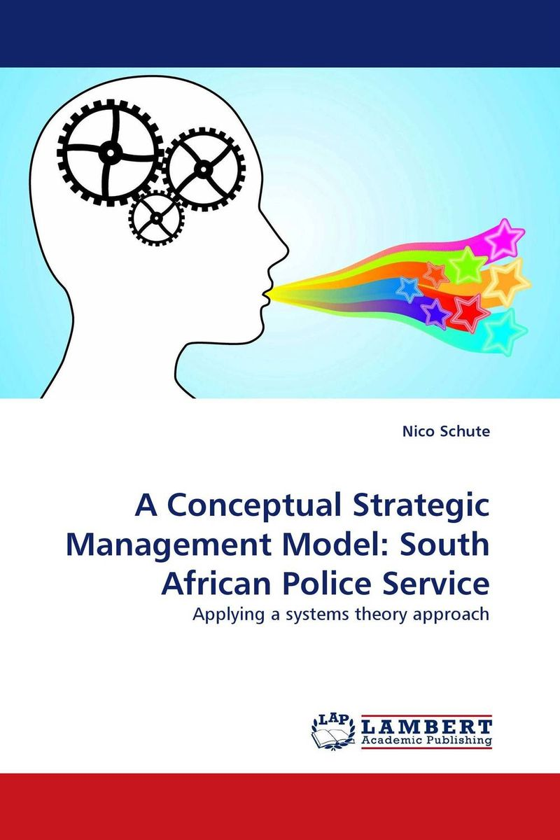 A Conceptual Strategic Management Model: South African Police Service admin manage