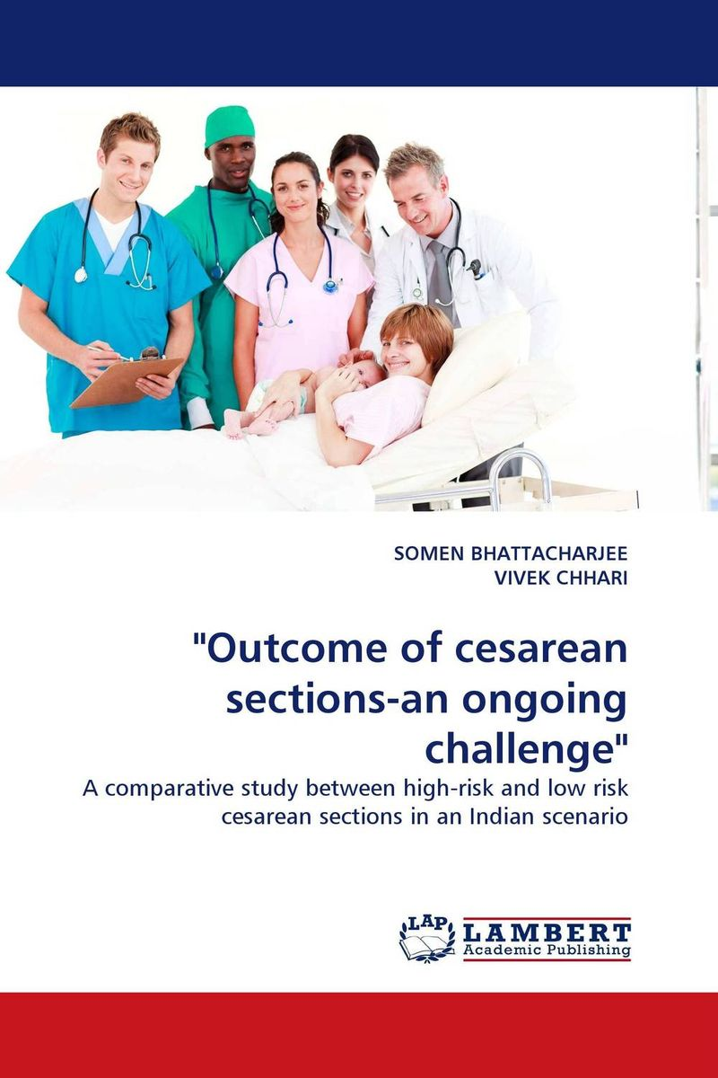 Outcome of cesarean sections-an ongoing challenge why i may still be canadian