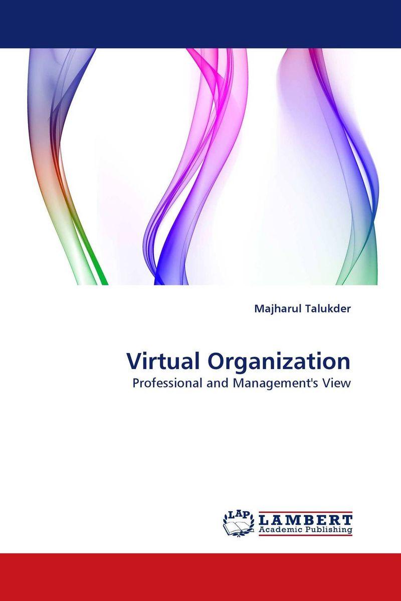 Virtual Organization majharul talukder virtual organization