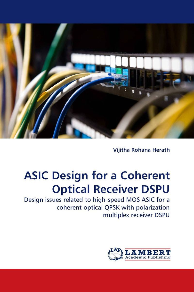 ASIC Design for a Coherent Optical Receiver DSPU