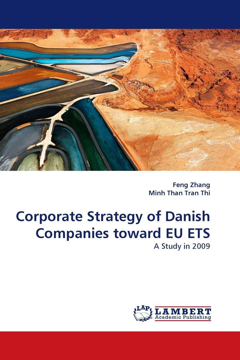 Corporate Strategy of Danish Companies toward EU ETS marcus alexander strategy for the corporate level where to invest what to cut back and how to grow organisations with multiple divisions