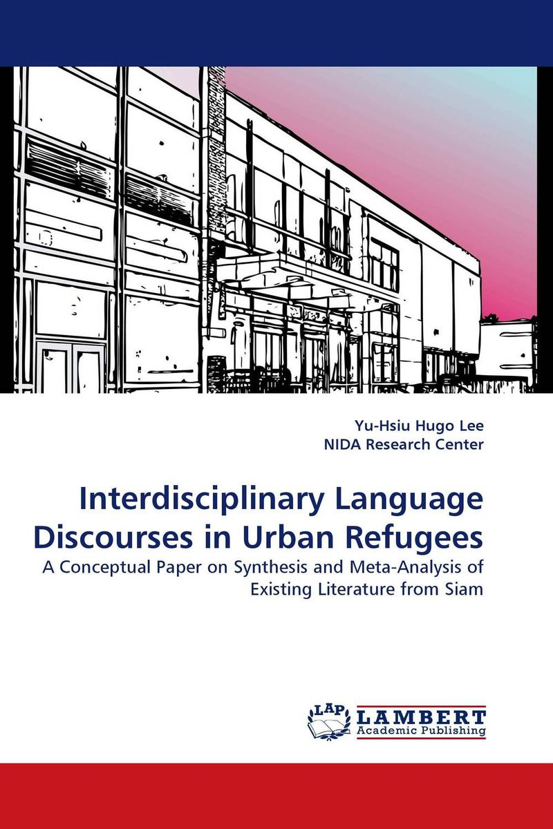 Interdisciplinary Language Discourses in Urban Refugees language change and lexical variation in youth language