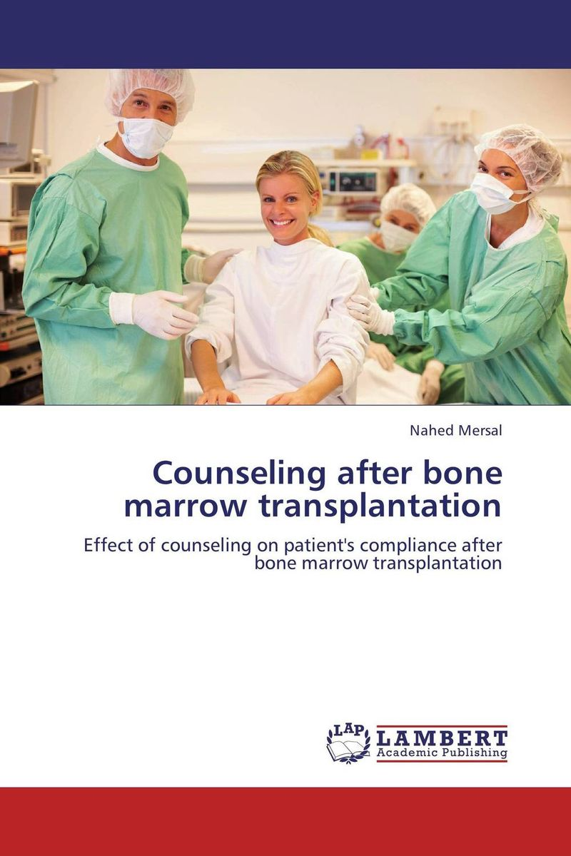 Counseling after bone marrow transplantation transplantation