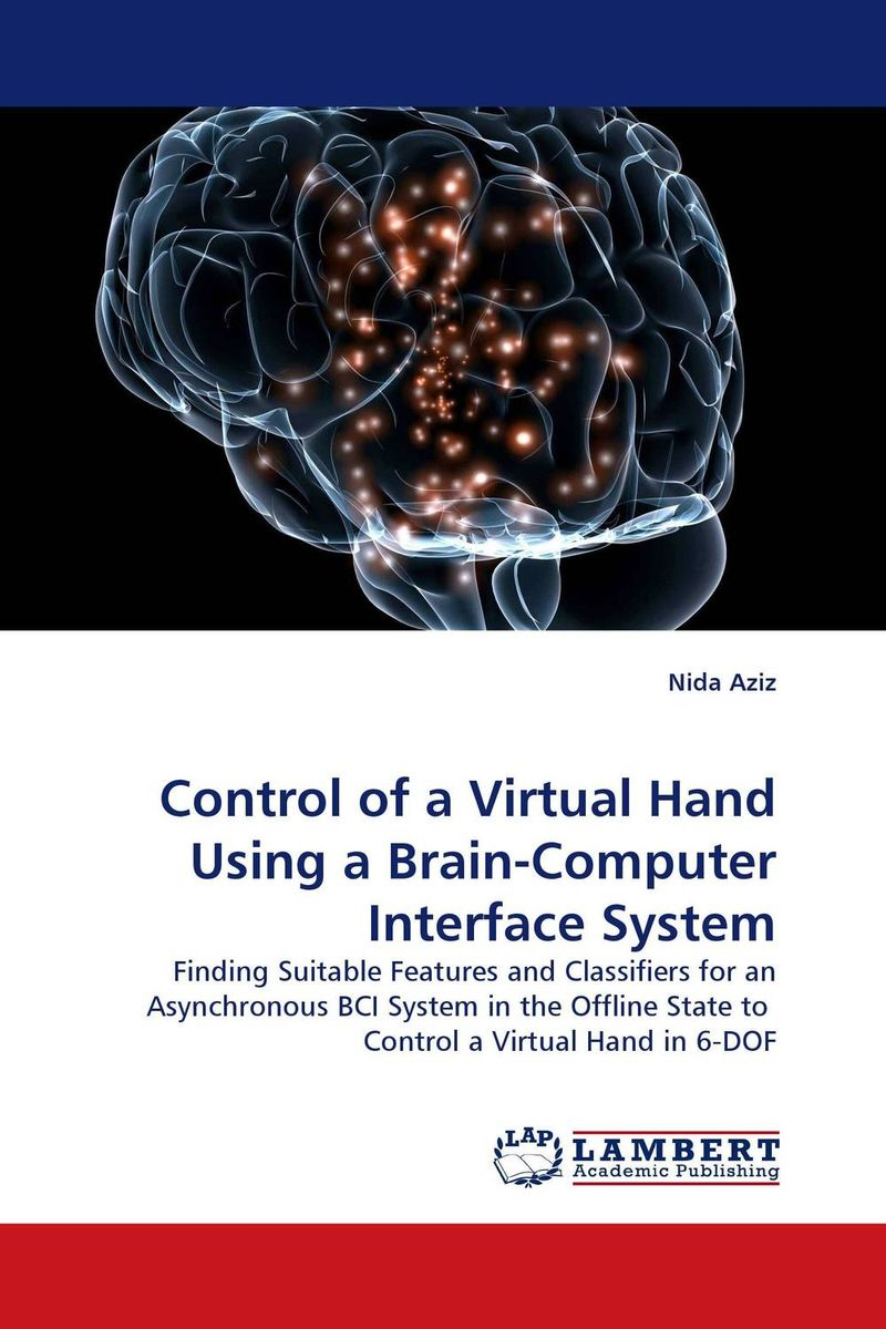Control of a Virtual Hand Using a Brain-Computer Interface System belousov a security features of banknotes and other documents methods of authentication manual денежные билеты бланки ценных бумаг и документов