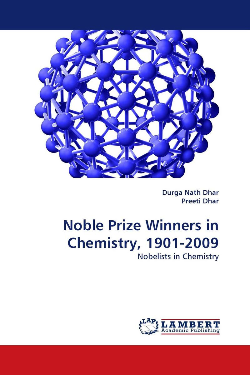 Noble Prize Winners in Chemistry, 1901-2009 chemistry – the science in context im