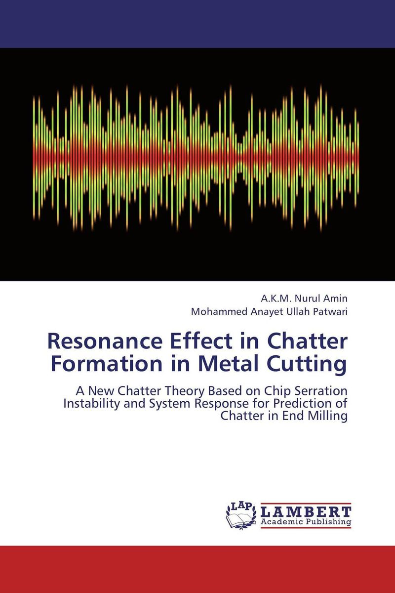 Resonance Effect in Chatter Formation in Metal Cutting