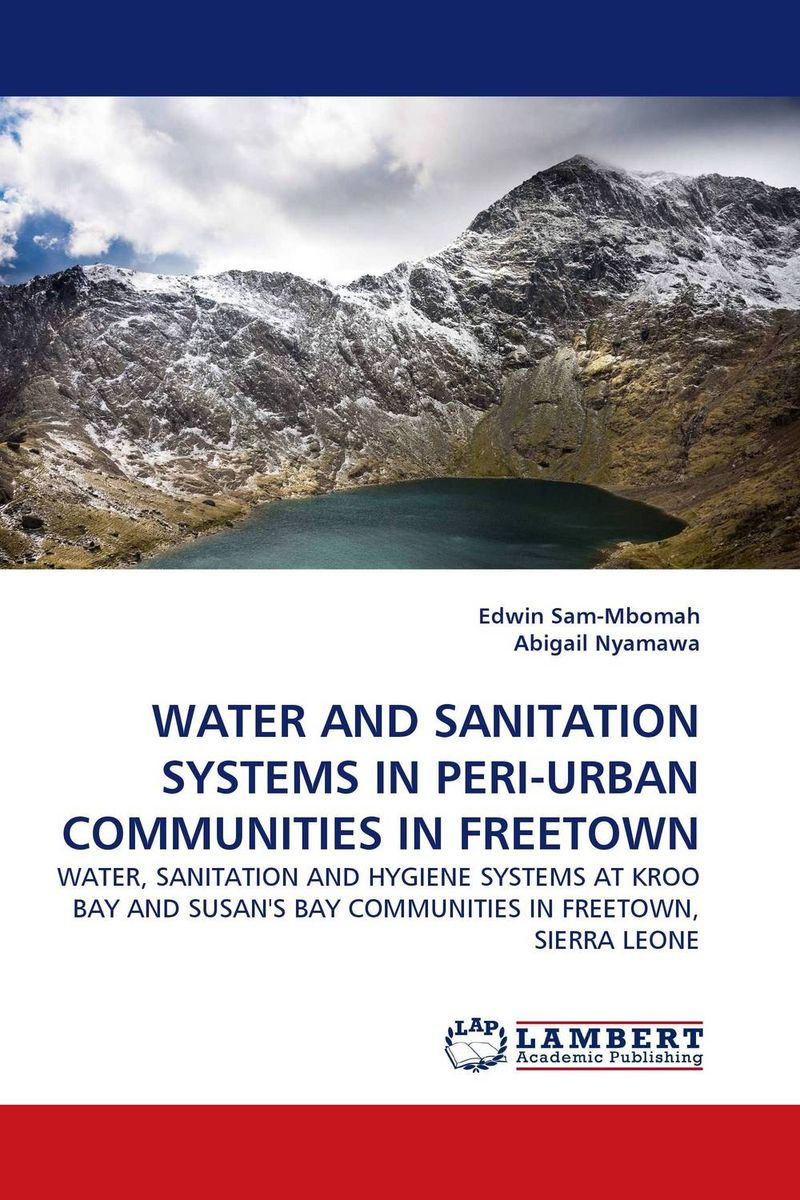 WATER AND SANITATION SYSTEMS IN PERI-URBAN COMMUNITIES IN FREETOWN bride of the water god v 3