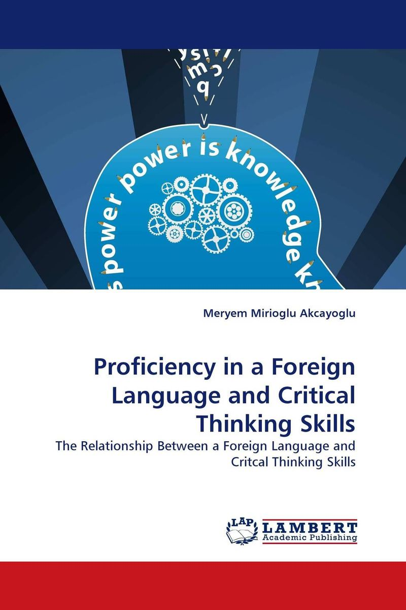 Proficiency in a Foreign Language and Critical Thinking Skills language change and lexical variation in youth language