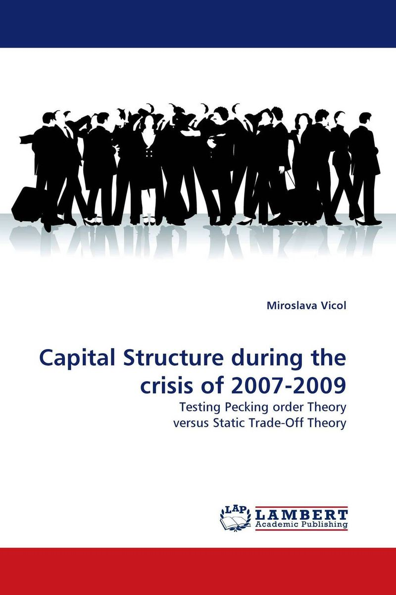 Capital Structure during the crisis of 2007-2009 simon p anderson discrete choice theory of product differentation