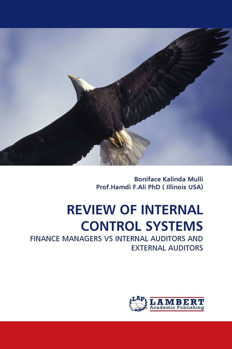 REVIEW OF INTERNAL CONTROL SYSTEMS evaluation of the internal control practices