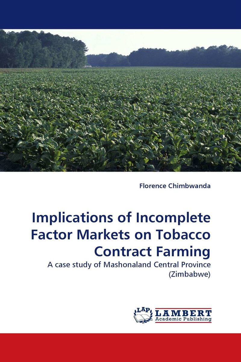 Implications of Incomplete Factor Markets on Tobacco Contract Farming