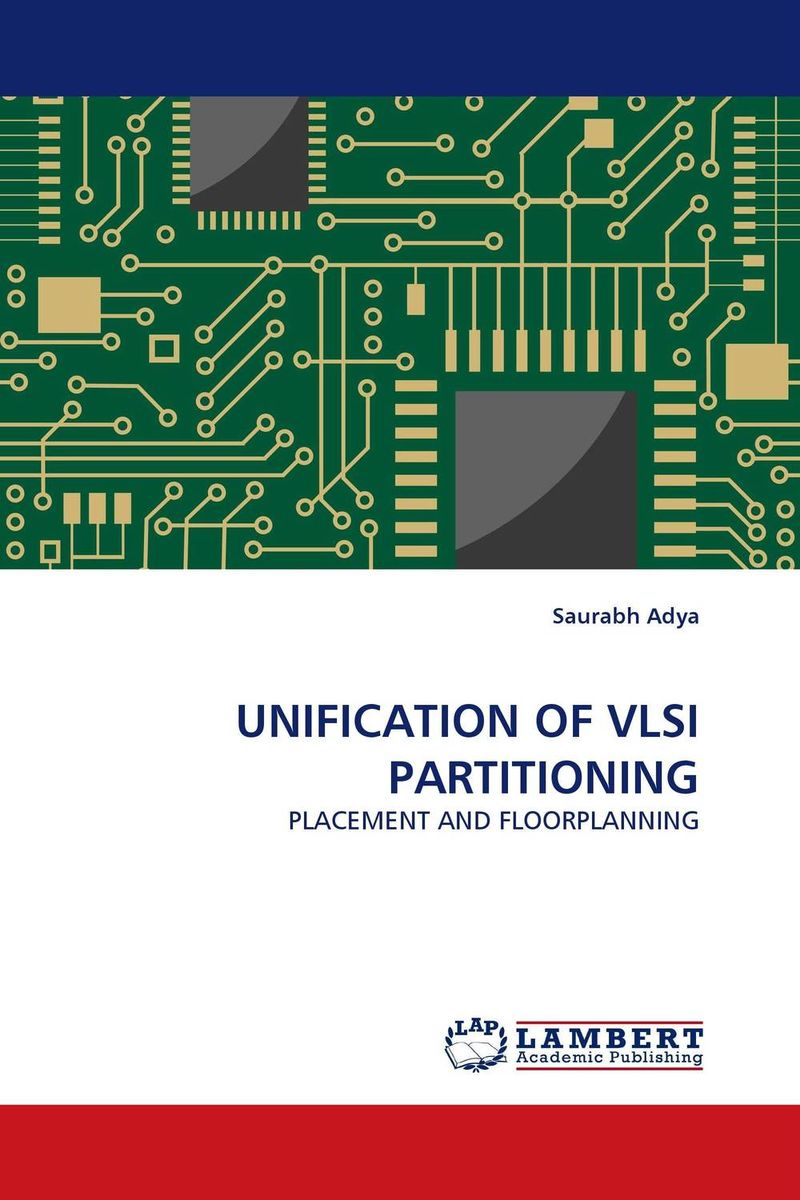 UNIFICATION OF VLSI PARTITIONING unification of vlsi partitioning