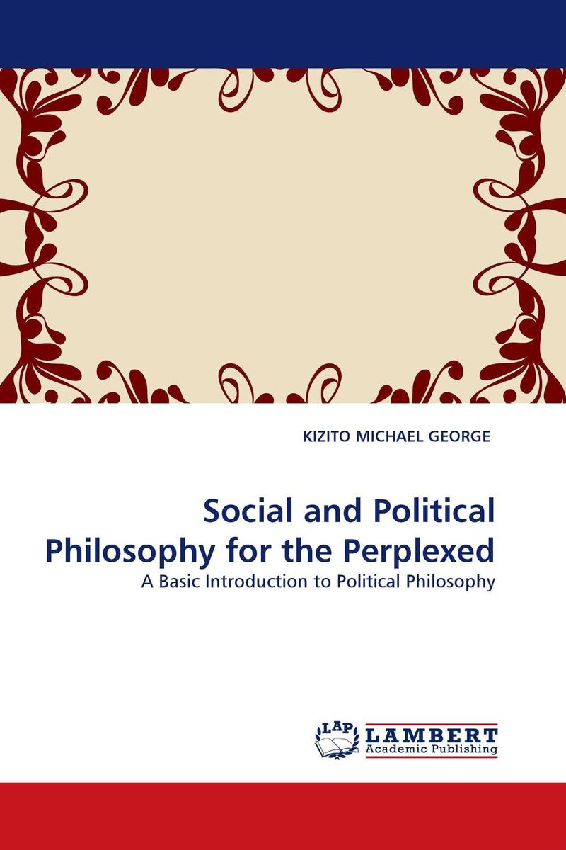 Social and Political Philosophy for the Perplexed