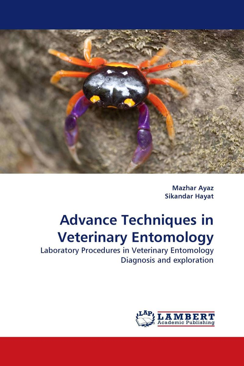 Advance Techniques in Veterinary Entomology advancing forensic interrogation techniques to combat terrorism