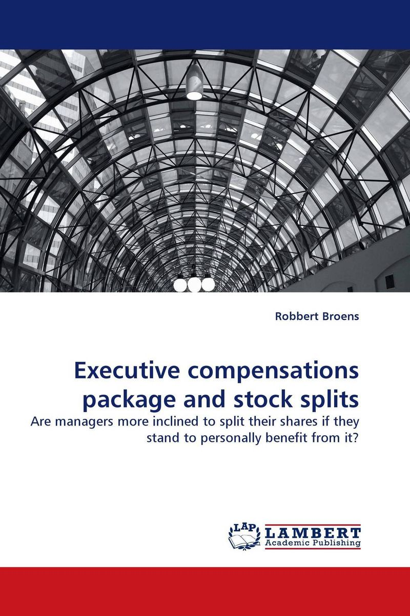 Executive compensations package and stock splits david buckham executive s guide to solvency ii