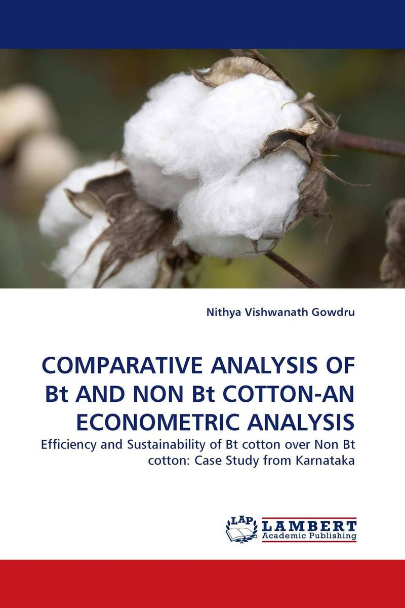 COMPARATIVE ANALYSIS OF Bt AND NON Bt COTTON-AN ECONOMETRIC ANALYSIS financial appraisal and comparative analysis of icici bank ltd