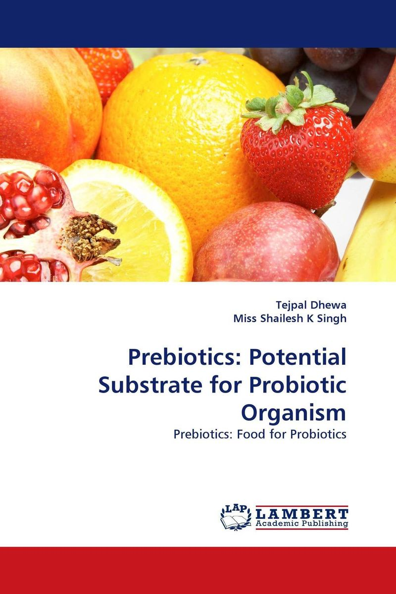 Prebiotics: Potential Substrate for Probiotic Organism kirkland signature infant formula w prebiotics