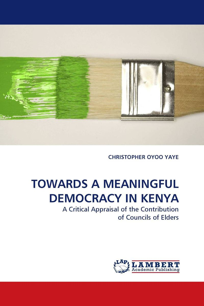 TOWARDS A MEANINGFUL DEMOCRACY IN KENYA democracy in america nce