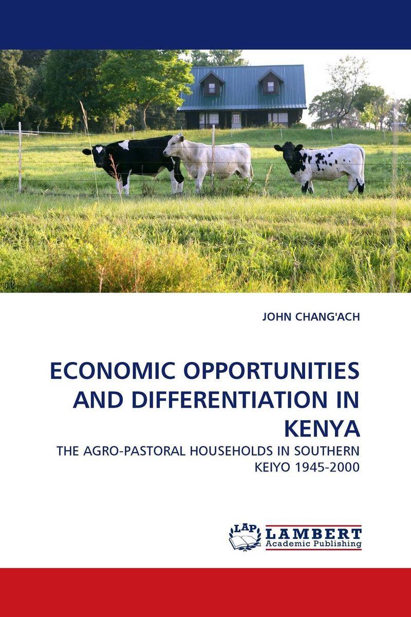 ECONOMIC OPPORTUNITIES AND DIFFERENTIATION IN KENYA economic methodology