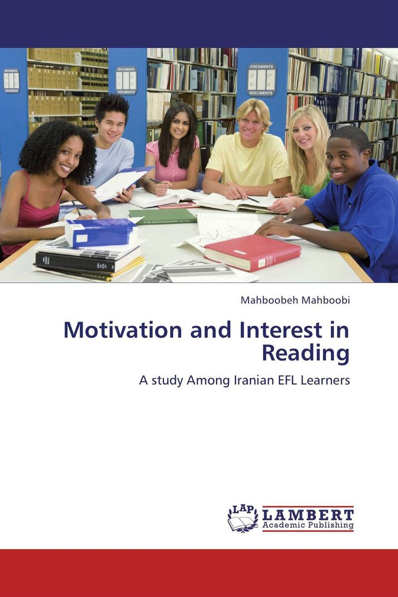 Motivation and Interest in Reading mick johnson motivation is at