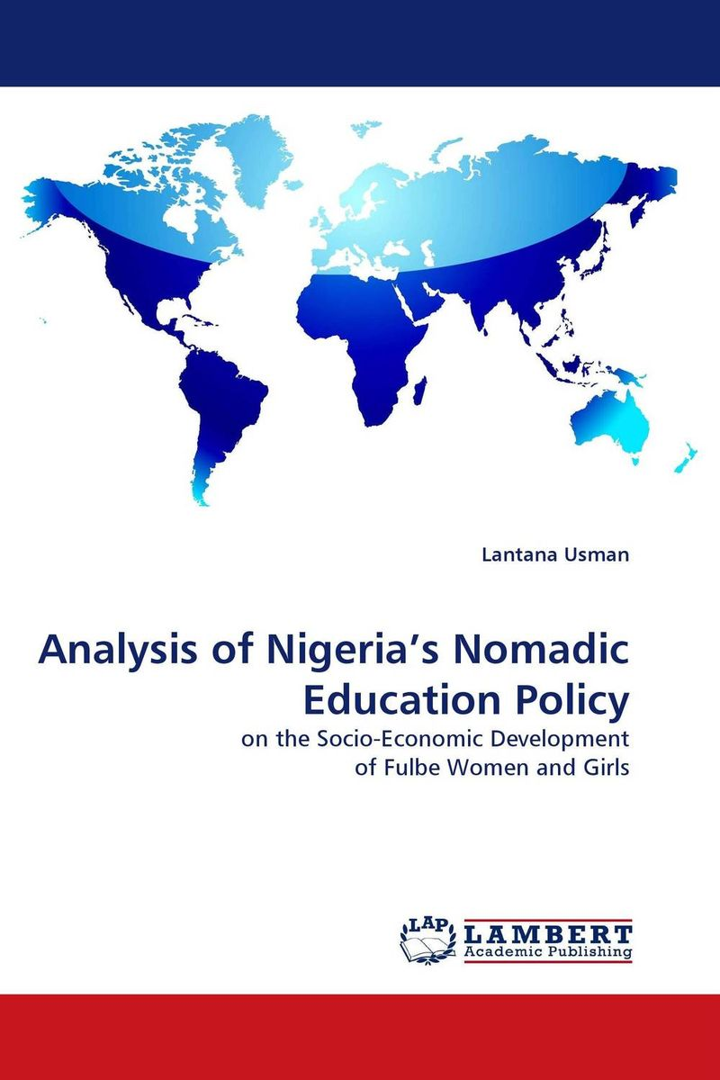 Analysis of Nigeria''s Nomadic Education Policy nomadic state of mind® вьетнамки