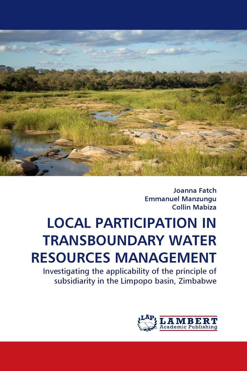LOCAL PARTICIPATION IN TRANSBOUNDARY WATER RESOURCES MANAGEMENT survival of local knowledge about management of natural resources