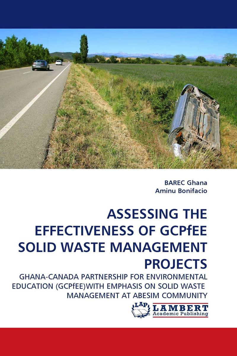 ASSESSING THE EFFECTIVENESS OF GCPfEE SOLID WASTE MANAGEMENT PROJECTS biodegradation of coffee pulp waste by white rotters