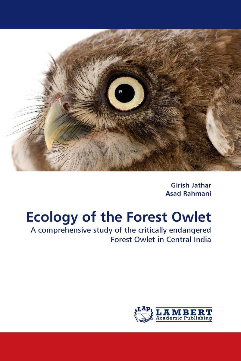 Ecology of the Forest Owlet ramesh patil dnyan patil and hemant ghate ecology of insect fauna from satpuda ranges of maharashtra india