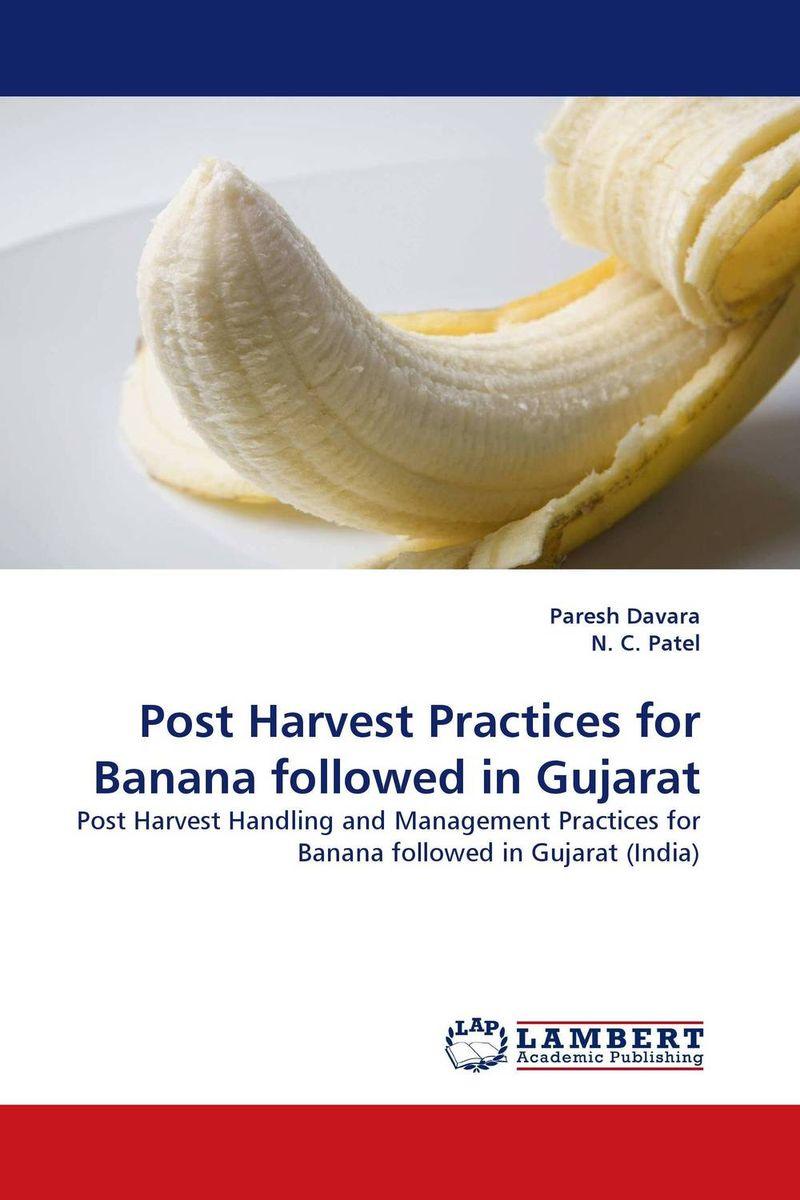 Post Harvest Practices for Banana followed in Gujarat paresh davara and n c patel post harvest practices for banana followed in gujarat