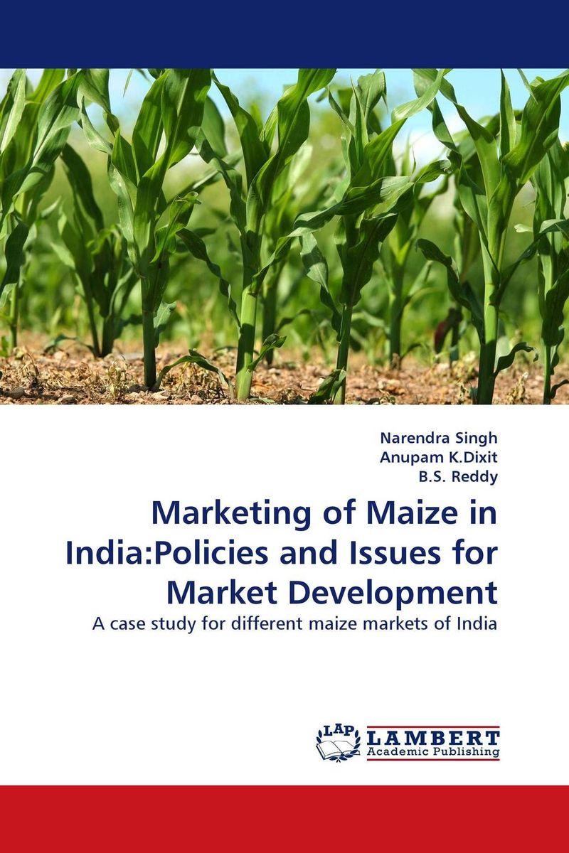 Marketing of Maize in India:Policies and Issues for Market Development rudenko marina actual issues of the development of entrepreneurships in russia