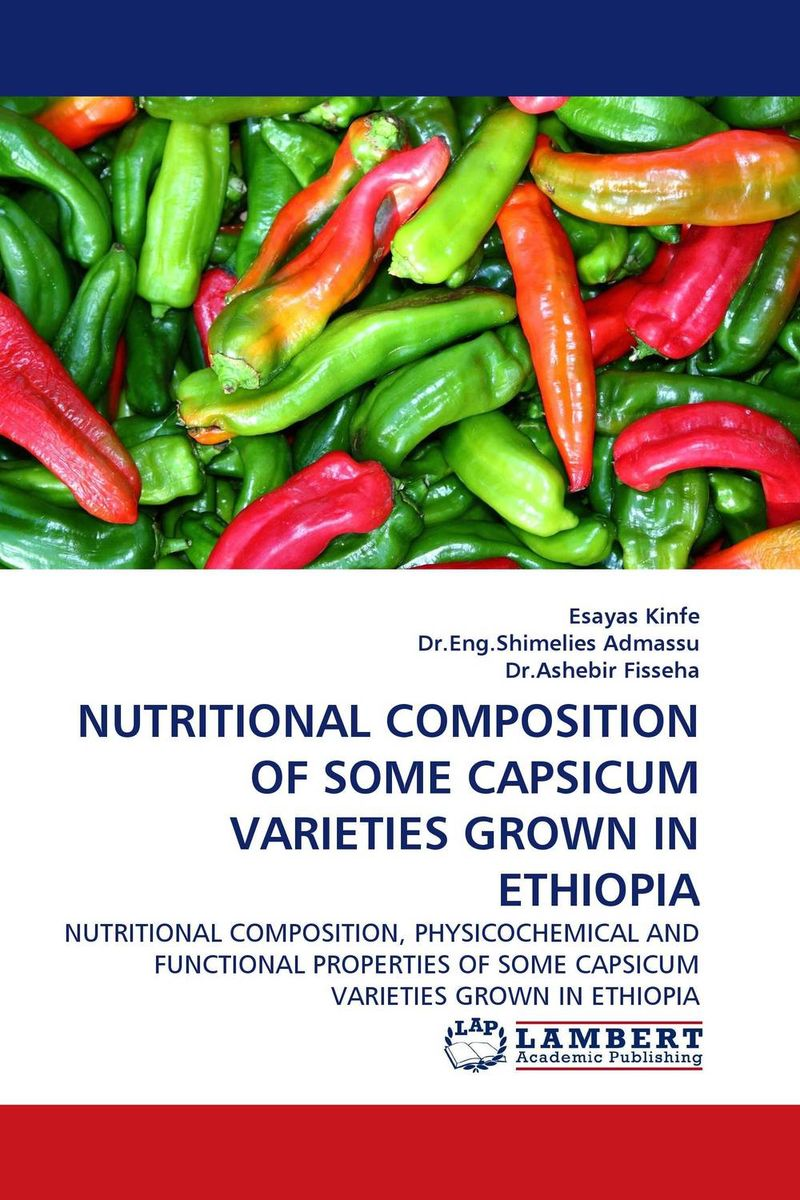 NUTRITIONAL COMPOSITION OF SOME CAPSICUM VARIETIES GROWN IN ETHIOPIA phosphorus sorption chractersitics of some soils of southern ethiopia