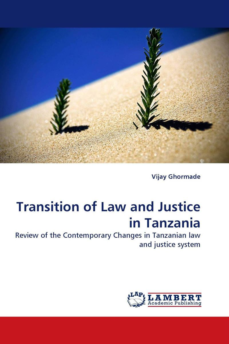 Transition of Law and Justice in Tanzania alan roxburgh missional map making skills for leading in times of transition