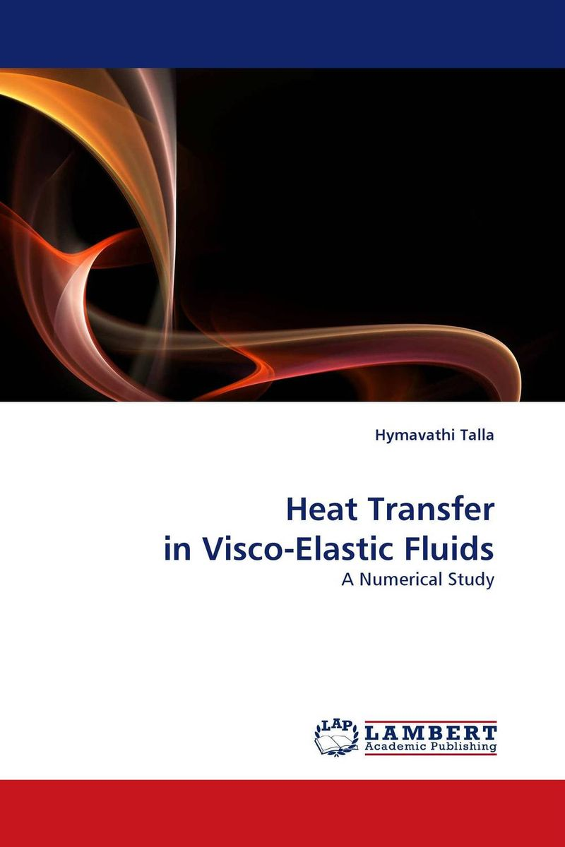 Heat Transfer in Visco-Elastic Fluids джинсы mavi matt