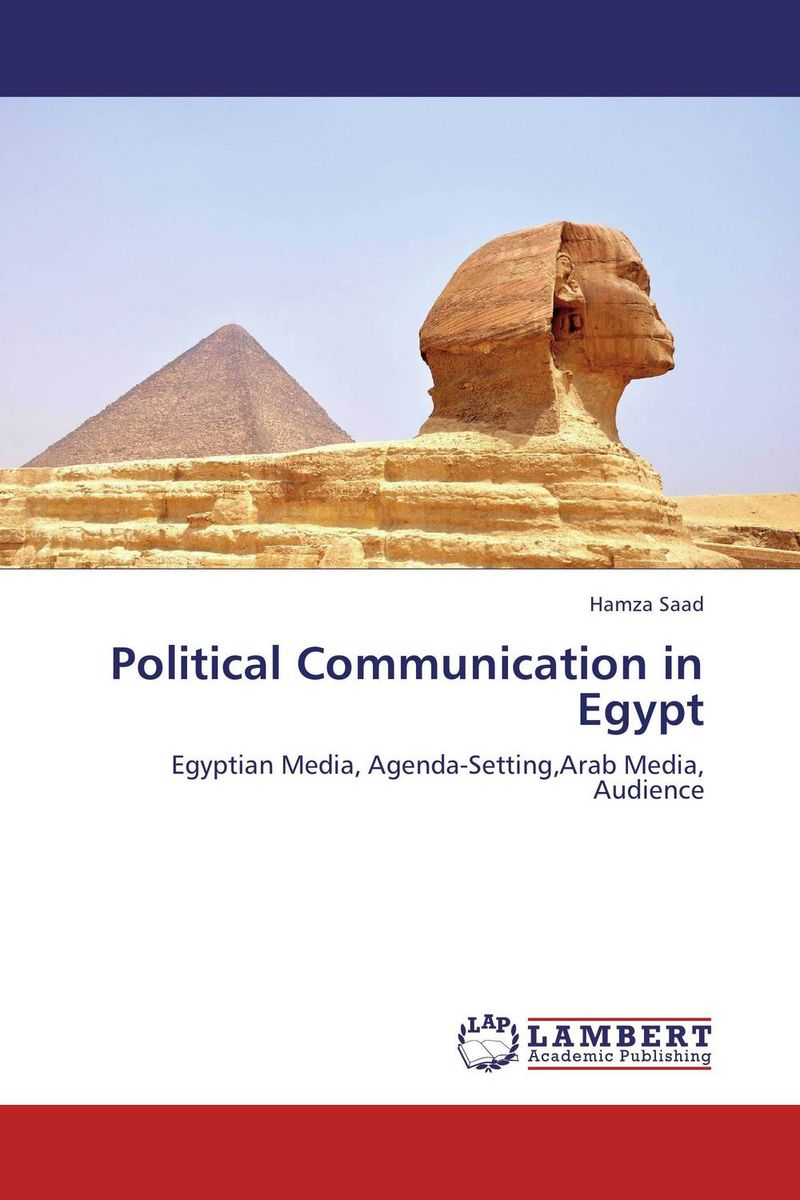 Political Communication in Egypt doug young the party line how the media dictates public opinion in modern china