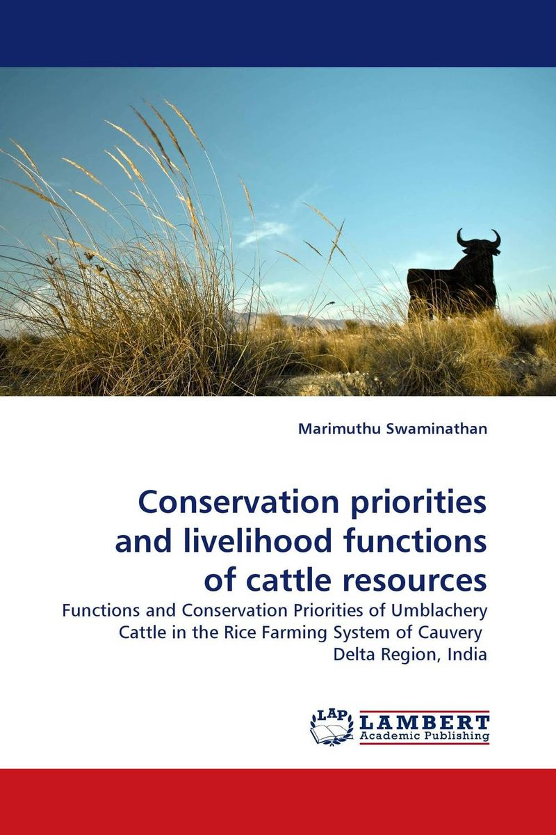 Conservation priorities and livelihood functions of cattle resources livelihood and conservation