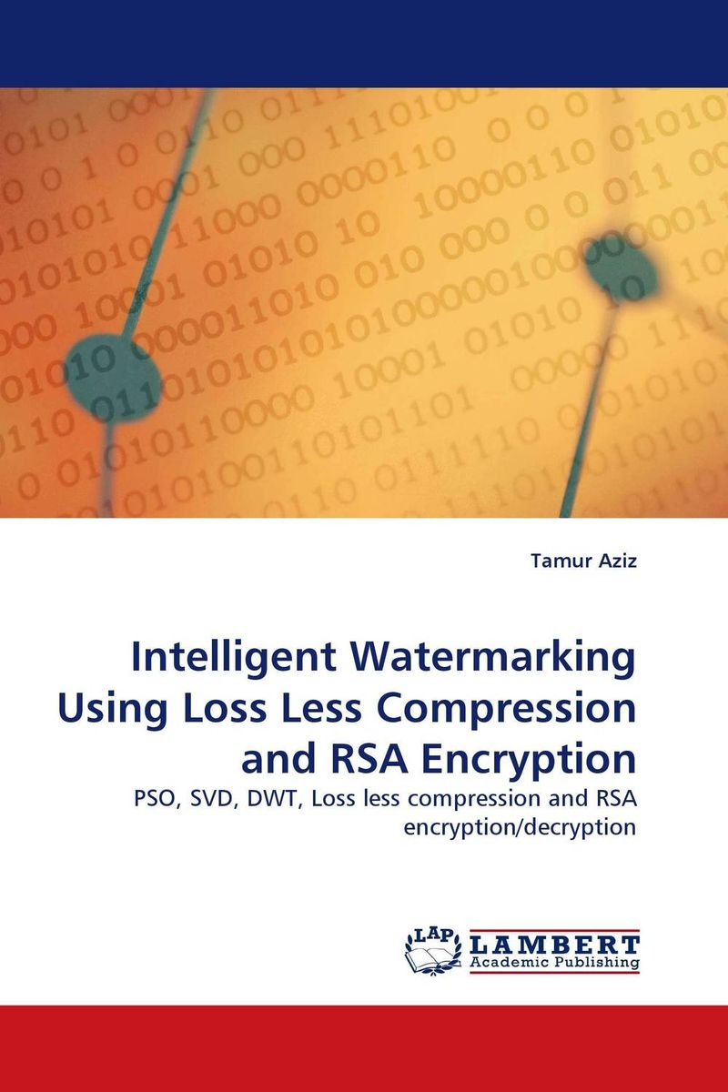 Intelligent Watermarking Using Loss Less Compression and RSA Encryption an introduction to digital image watermarking