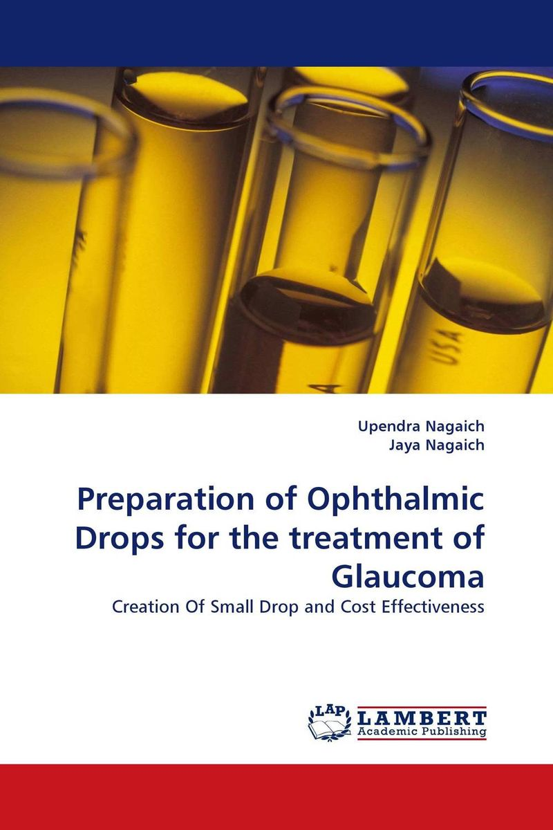 Preparation of Ophthalmic Drops for the treatment of Glaucoma drops of god