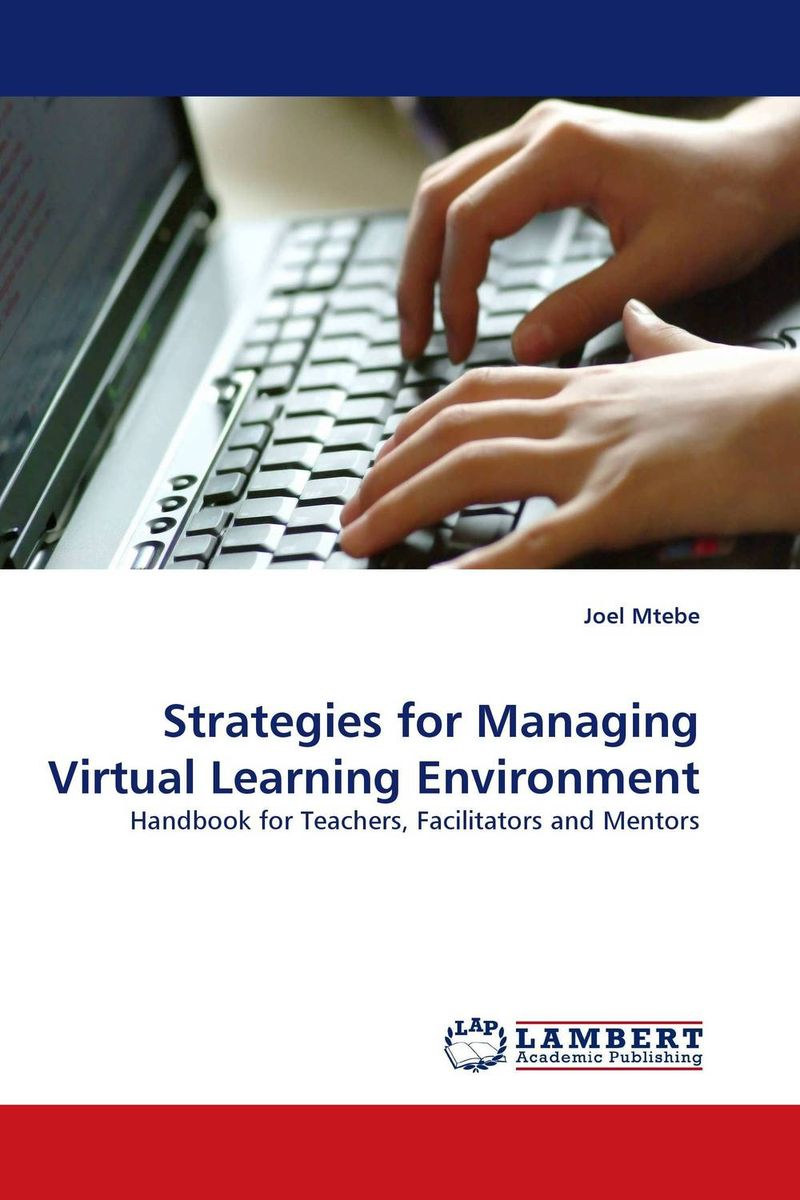 Strategies for Managing Virtual Learning Environment the quality of ict supported learning and teaching environments