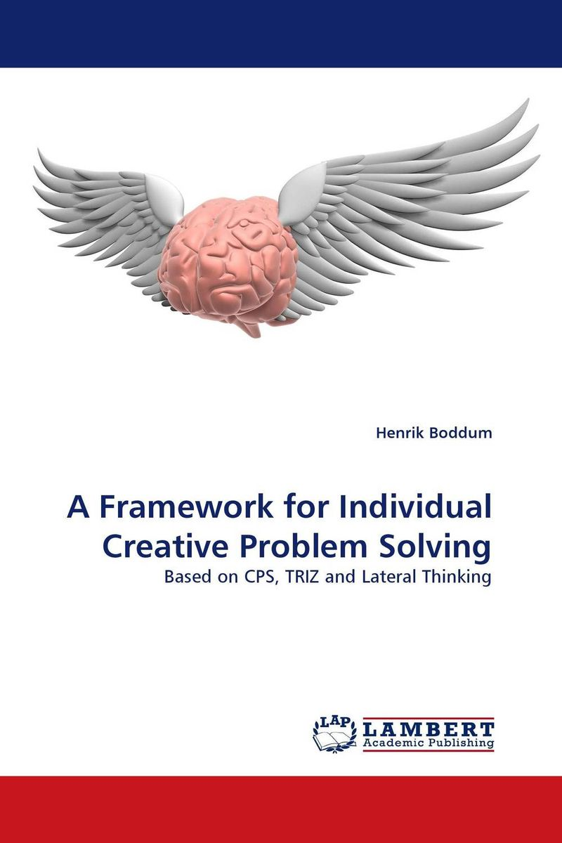 A Framework for Individual Creative Problem Solving facilitating increased creativity for adults