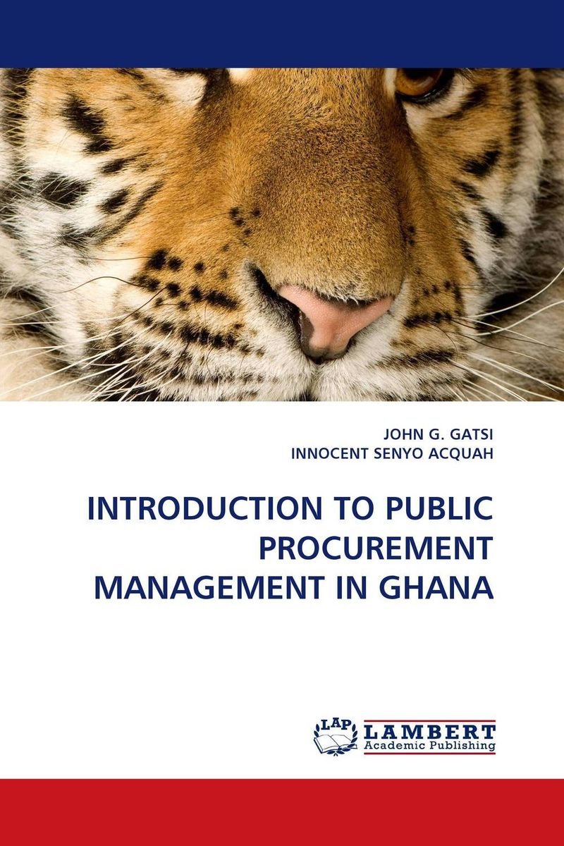 INTRODUCTION TO PUBLIC PROCUREMENT MANAGEMENT IN GHANA critical success criteria for public housing project delivery in ghana