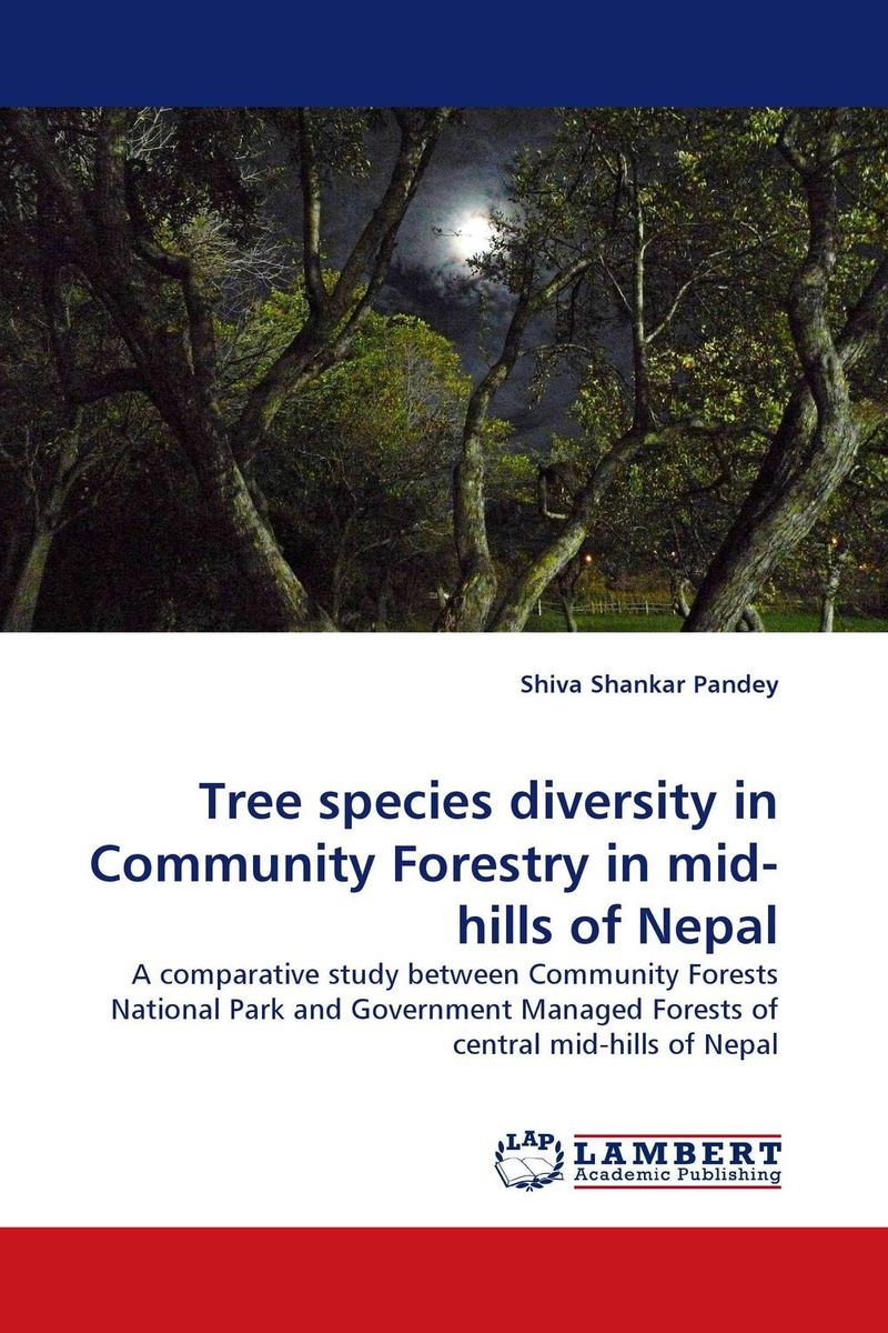 Tree species diversity in Community Forestry in mid-hills of Nepal sumit chakravarty gopal shukla and amarendra nath dey tree borne oilseeds species