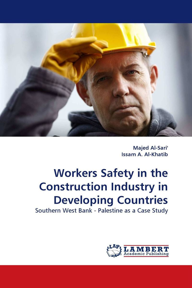 Workers Safety in the Construction Industry in Developing Countries паяльник bao workers in taiwan pd 372 25mm