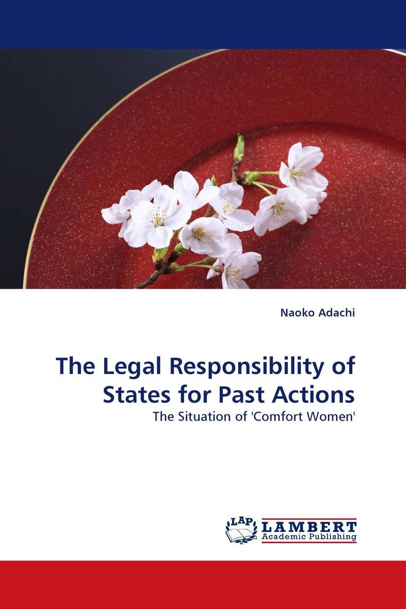 The Legal Responsibility of States for Past Actions