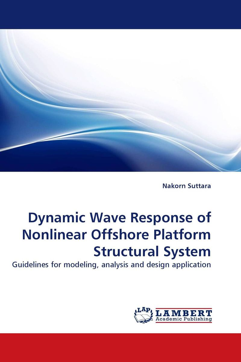 Dynamic Wave Response of Nonlinear Offshore Platform Structural System seeing things as they are