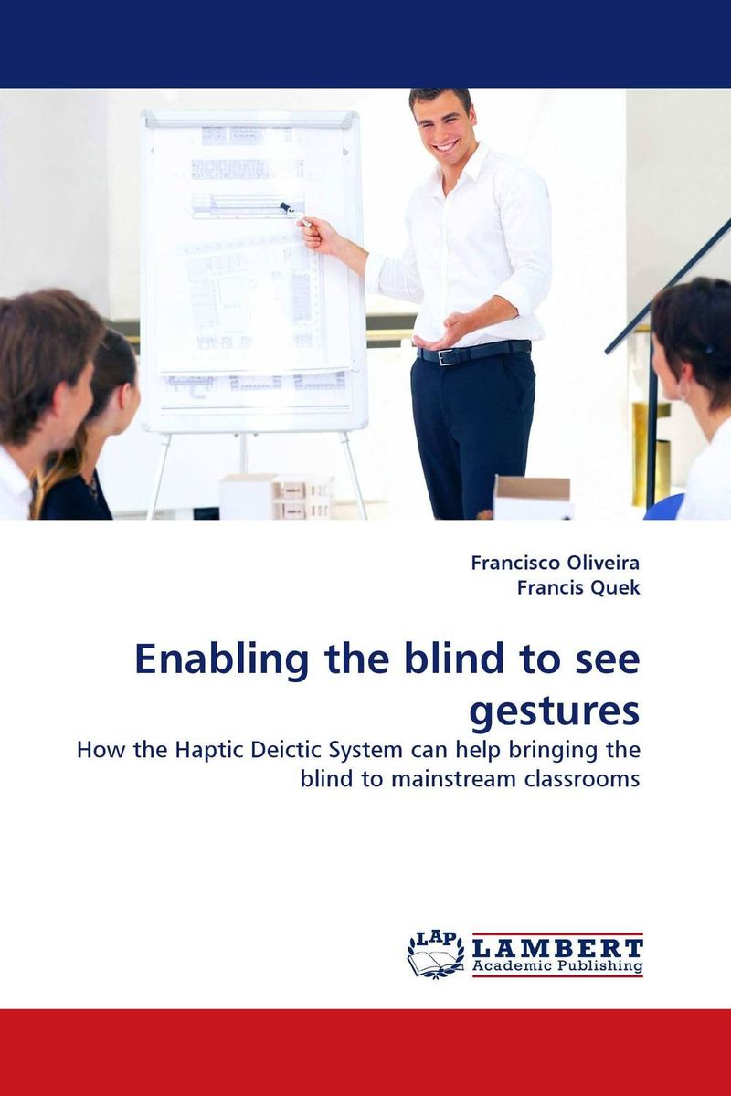 Enabling the blind to see gestures the blind side of the heart