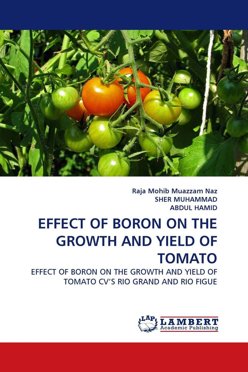 EFFECT OF BORON ON THE GROWTH AND YIELD OF TOMATO effect of beta carotene on growth and color of pterophyllum scalare