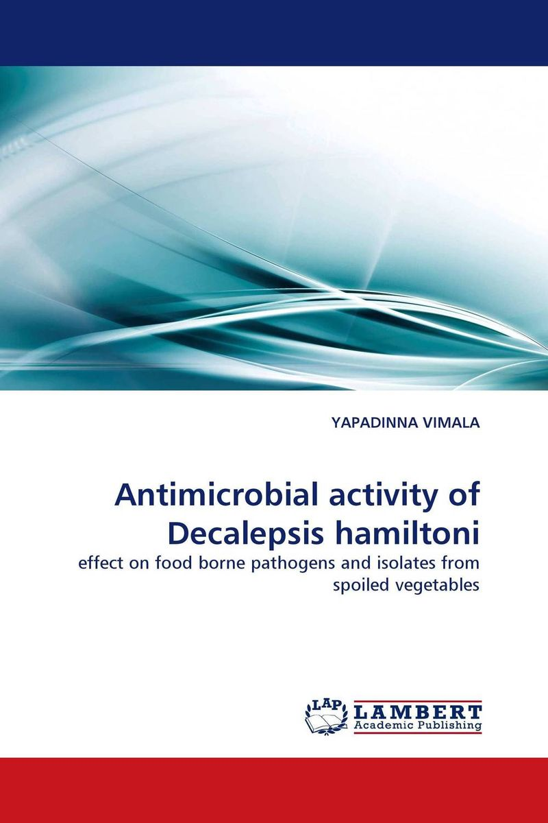 Antimicrobial activity of Decalepsis hamiltoni found in brooklyn
