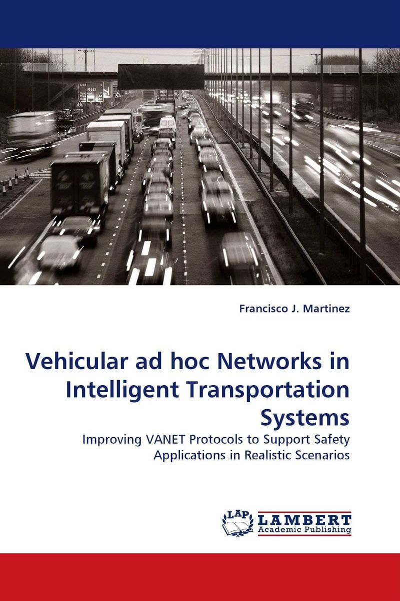 Vehicular ad hoc Networks in Intelligent Transportation Systems power aware reliable multicasting algorithm for mobile ad hoc networks