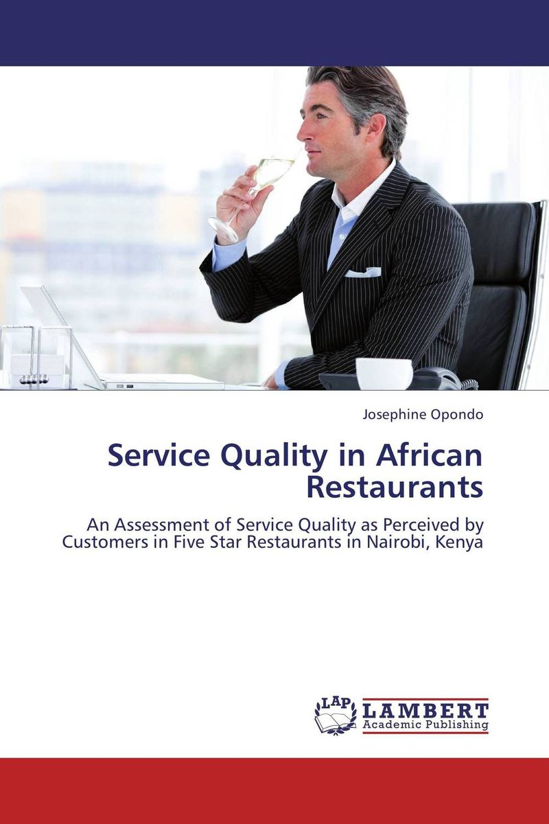 SERVICE QUALITY IN AFRICAN RESTAURANTS customer satisfaction with service quality